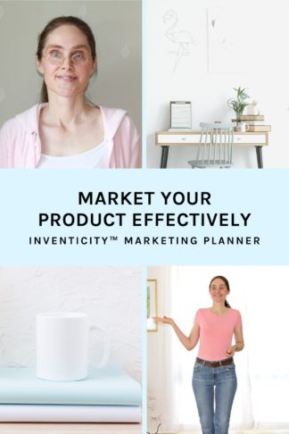 Market Your Product Effectively Inventicity™ Marketing Planner